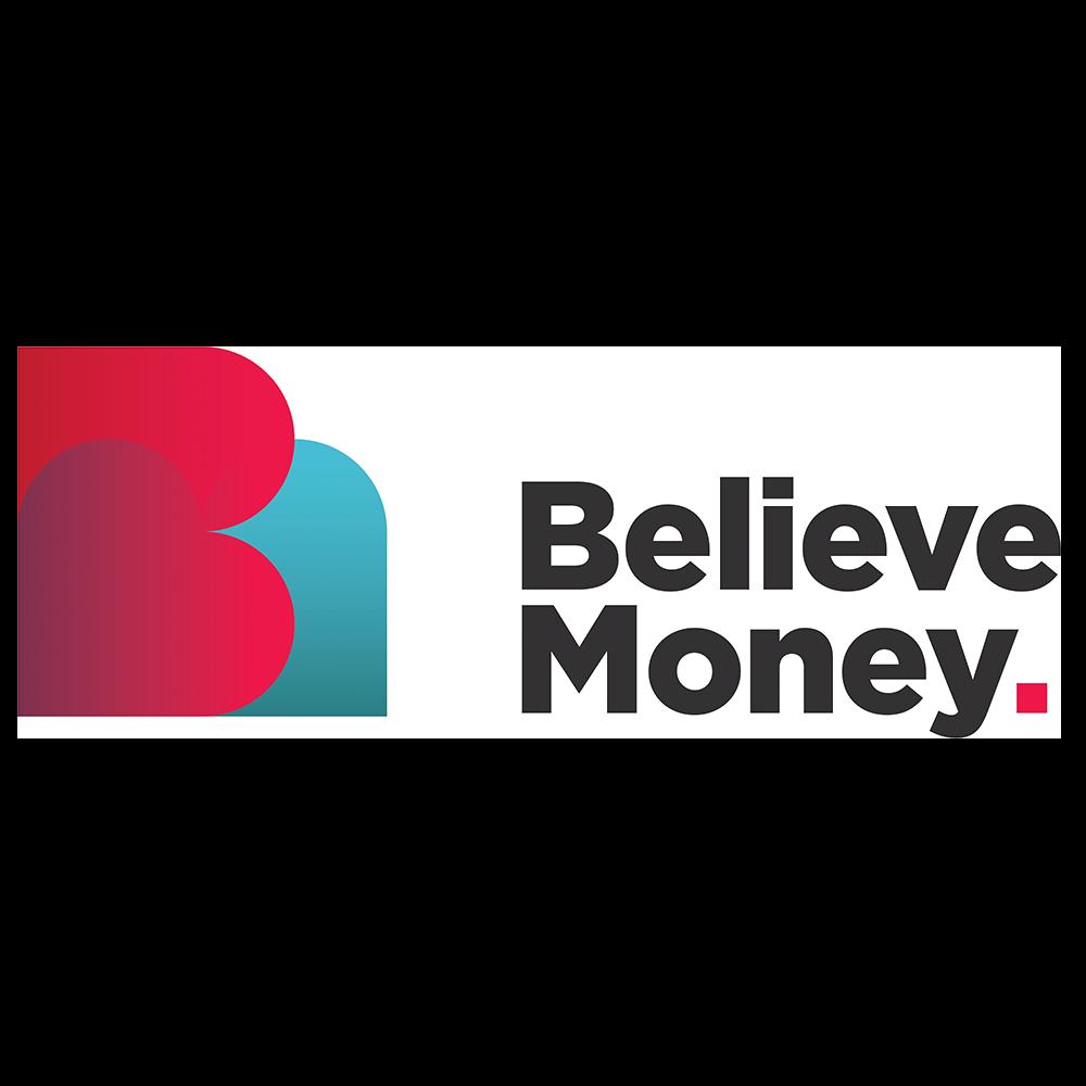 Believe money